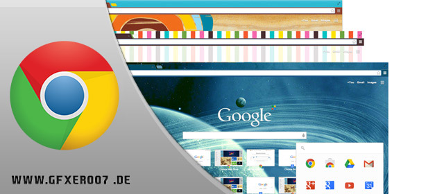 How To: Google Chrome Design selber erstellen